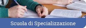 Scuola di Specializzazione
