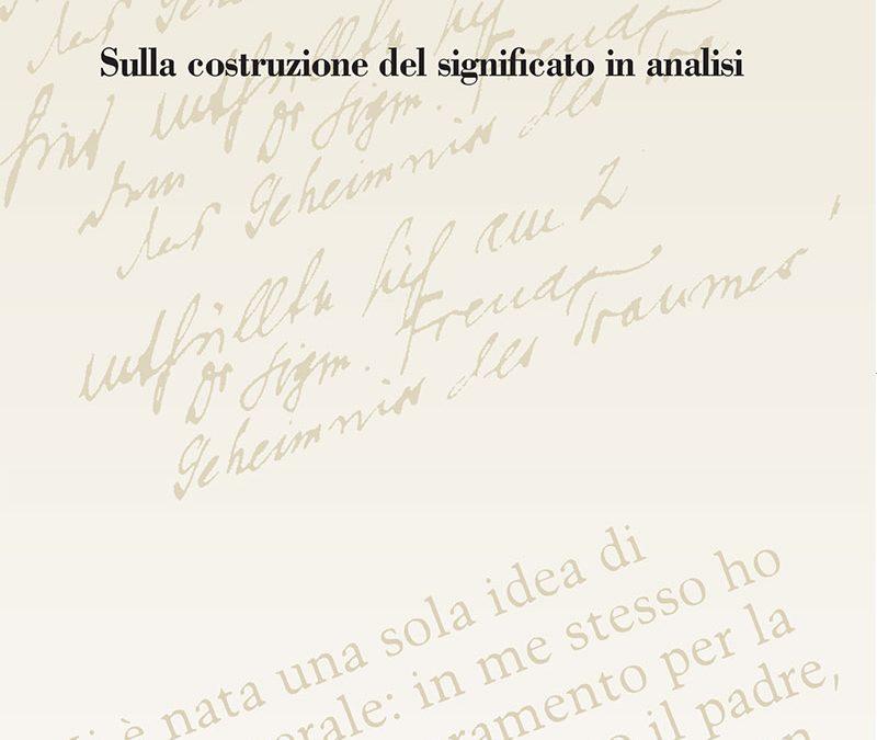 Giuseppe Vadalà - L'illusione necessaria. Sulla costruzione del significato in analisi