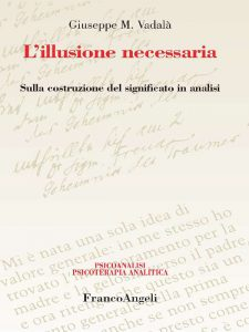 """L'illusione necessaria"" di Giuseppe M. Vadalà"